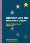 Germany and the European Union : Europe's Reluctant Hegemon? - eBook