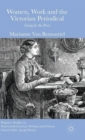 Women, Work and the Victorian Periodical : Living by the Press - Book