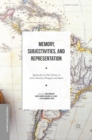 Memory, Subjectivities, and Representation : Approaches to Oral History in Latin America, Portugal, and Spain - eBook