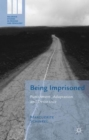 Being Imprisoned : Punishment, Adaptation and Desistance - Book