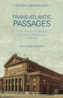 Trans-Atlantic Passages : Philip Hale on the Boston Symphony Orchestra, 1889-1933 - eBook