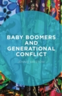 Baby Boomers and Generational Conflict - eBook