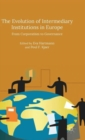 The Evolution of Intermediary Institutions in Europe : From Corporatism to Governance - Book