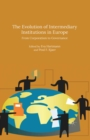 The Evolution of Intermediary Institutions in Europe : From Corporatism to Governance - eBook