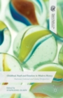 Childhood, Youth and Emotions in Modern History : National, Colonial and Global Perspectives - Book