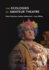 The Ecologies of Amateur Theatre - Book