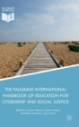 The Palgrave International Handbook of Education for Citizenship and Social Justice - Book