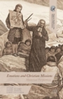 Emotions and Christian Missions : Historical Perspectives - Book