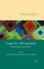 Linguistic Ethnography : Interdisciplinary Explorations - Book