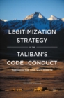 The Legitimization Strategy of the Taliban's Code of Conduct : Through the One-Way Mirror - eBook