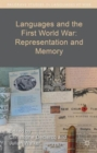 Languages and the First World War: Representation and Memory - Book