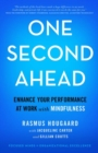 One Second Ahead : Enhance Your Performance at Work with Mindfulness - eBook