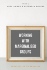 Working with Marginalised Groups : From Policy to Practice - Book