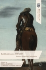 Battlefield Emotions 1500-1800 : Practices, Experience, Imagination - Book