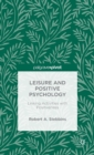 Leisure and Positive Psychology : Linking Activities with Positiveness - Book