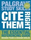 Cite Them Right : The Essential Referencing Guide - eBook