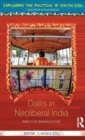 Dalits in Neoliberal India : Mobility or Marginalisation? - Book