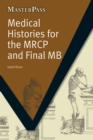 Medical Histories for the MRCP and Final MB - eBook
