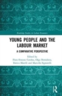 Young People and the Labour Market : A Comparative Perspective - Book