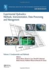 Experimental Hydraulics: Methods, Instrumentation, Data Processing and Management : Volume I: Fundamentals and Methods - Book