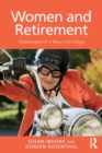 Women and Retirement : Challenges of a New Life Stage - Book