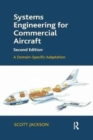 Systems Engineering for Commercial Aircraft : A Domain-Specific Adaptation - Book