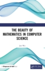 The Beauty of Mathematics in Computer Science - Book