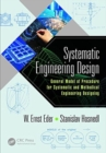 Systematic Engineering Design : General Model of Procedures for Systematic and Methodical Engineering Designing - Book