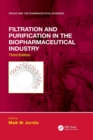 Filtration and Purification in the Biopharmaceutical Industry, Third Edition - Book