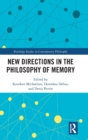 New Directions in the Philosophy of Memory - Book