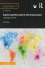 Exploring Intercultural Communication : Language in Action - Book