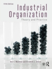 Industrial Organization : Theory and Practice - Book