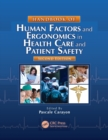 Handbook of Human Factors and Ergonomics in Health Care and Patient Safety - Book