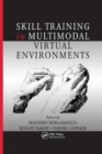 Skill Training in Multimodal Virtual Environments - Book