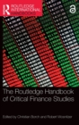 The Routledge Handbook of Critical Finance Studies - Book