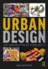 Urban Design : The Composition of Complexity - Book