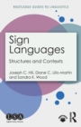 Sign Languages : Structures and Contexts - Book
