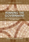Running the Government : Public Administration and Governance in Global Context - Book