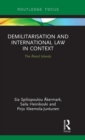 Demilitarization and International Law in Context : The Aland Islands - Book