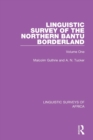 Linguistic Survey of the Northern Bantu Borderland : Volume One - Book