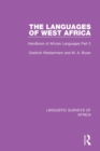 The Languages of West Africa : Handbook of African Languages Part 2 - Book