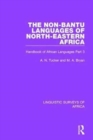 The Non-Bantu Languages of North-Eastern Africa : Handbook of African Languages Part 3 - Book