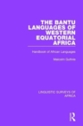 The Bantu Languages of Western Equatorial Africa : Handbook of African Languages - Book