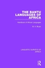 The Bantu Languages of Africa : Handbook of African Languages - Book