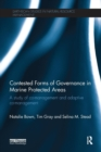 Contested Forms of Governance in Marine Protected Areas : A Study of Co-Management and Adaptive Co-Management - Book