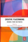 Creative Placemaking : Research, Theory and Practice - Book