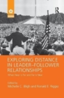 Exploring Distance in Leader-Follower Relationships : When Near is Far and Far is Near - Book