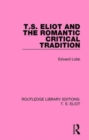 T. S. Eliot and the Romantic Critical Tradition - Book