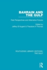 Bahrain and the Gulf : Past, Perspectives and Alternative Futures - Book