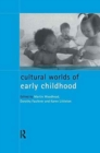 Cultural Worlds of Early Childhood - Book